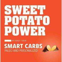 Ashley Tudor - Sweet Potato Power: Smart Carbs (Paleo and Personalized) / Сила батата: умные углеводы [2012, ePub, ENG]