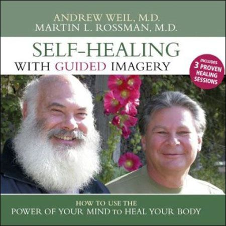 Self-Healing with Guided Imagery How to Use the Power of Your Mind to Heal Your Body (Audiobook)