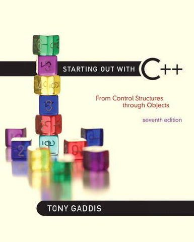 Starting Out with C++ From Control Structures Through Objects, 7th edition (PDF)