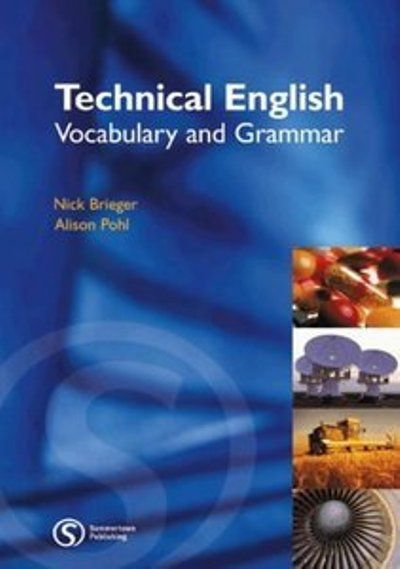 Alison Pohl, Nick Brieger, Technical English Vocabulary and Grammar