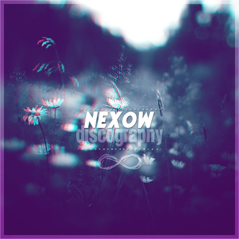 (Chillstep / Chillout / D&B / Ambient) (WEB) nExow - Discography (6 EPs) - 2012-2014, FLAC (tracks), lossless