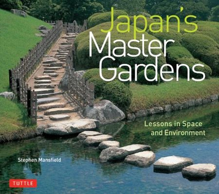 Japan's Master Gardens: Lessons in Space and Environment (EPUB)