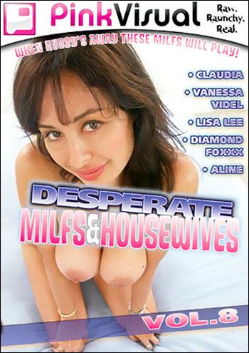 Отчаянные мамочки домохозяйки 8 / Desperate MILFs & Housewives 8 (2009) DVDRip