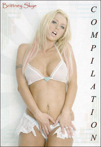 Brittney Skye - Compilation (2005) WEBRip