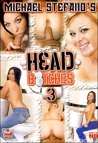 Сучьи головы 3 / Head Bitches 3 (2009) DVDRip