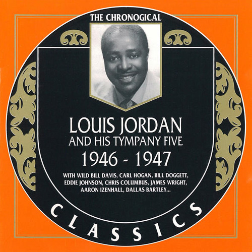 (Swing, Jump Blues) [CD] Louis Jordan And His Tympany Five - 1946-1947 {The Chronological Classics, 1010} - 1998, FLAC (tracks+.cue), lossless