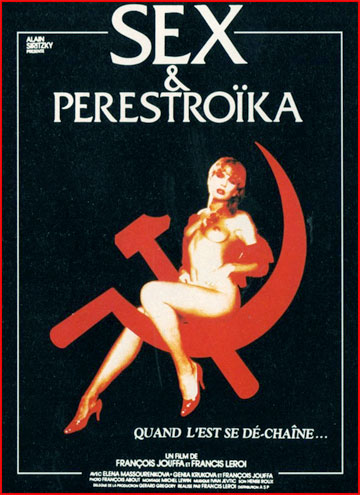 Секс и перестройка / Sex et perestroika (1990) DVDRip | Rus