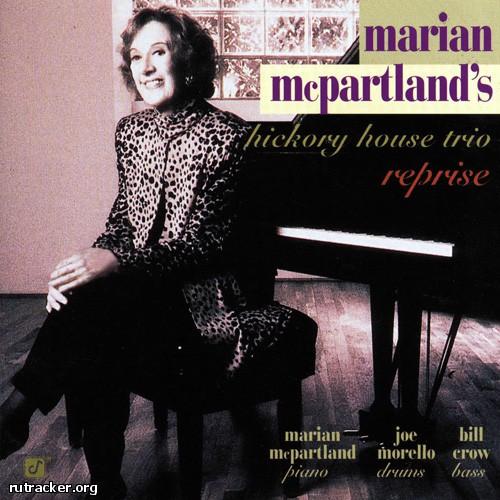 (Bop) [CD] Marian McPartlands Hickory House Trio - Reprise - 1999, FLAC (tracks+.cue), lossless