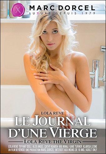 Постер:Marc Dorcel - Лола Реве: Откровения девственницы / Lola Reve, le journal d'une vierge / Lola the Virgin (2013) DVDRip | Rus