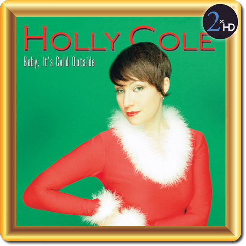 [TR24][OF] Holly Cole - Baby, It's Cold Outside - 2001/2014 (Vocal Jazz, Holiday)