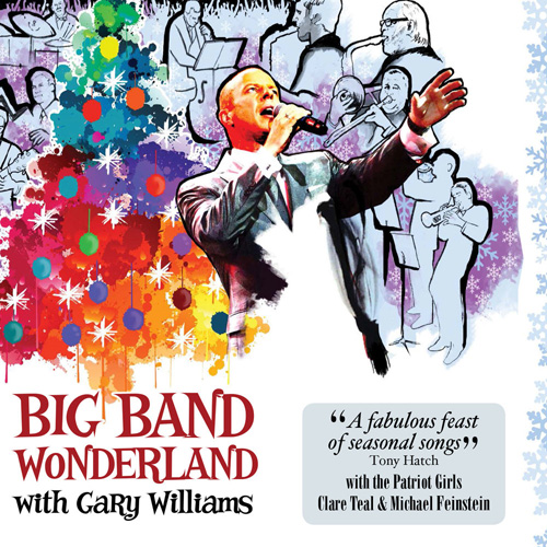 (Vocal Jazz) [WEB] Gary WILLIAMS - Big Band Wonderland with Gary Williams - 2015, FLAC (tracks), lossless
