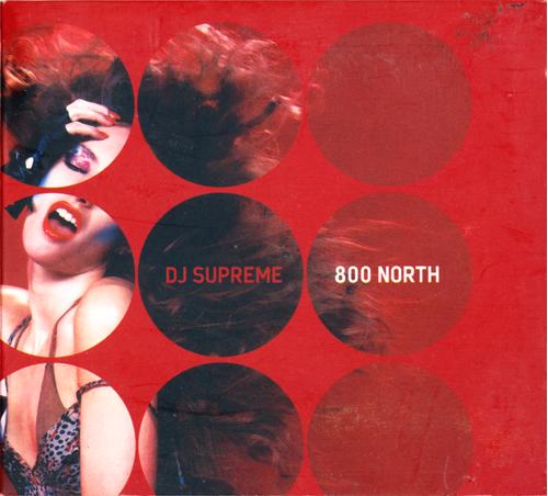 (ProgressiveHouse, Electro) [CD] VA - Dj Supreme - 800 North - 2005, FLAC (image+.cue), lossless