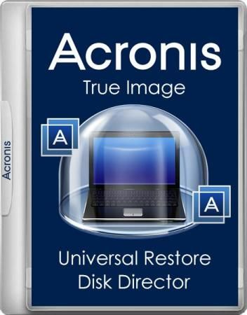 Acronis True Image 19.0.6027 / Universal Restore 11.5.40010 / Disk Director 12.0.3270 (x86) [Ru]
