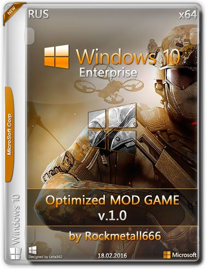Windows 10 Enterprise x64 Optimized MOD GAME by Rockmetall666 v.1.0 (RUS/2016)