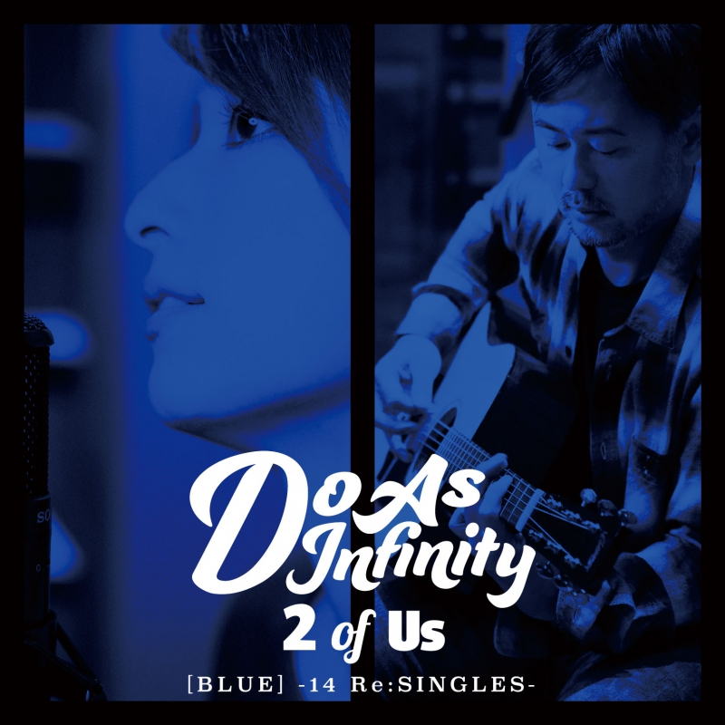 20160228.16 Do As Infinity - 2 of Us [BLUE] -14 ReSINGLES- (M4A) cover 1.jpg