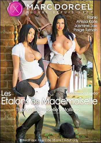 Marc Dorcel - Mademoiselle's Stallions / Les Etalons de Mademoiselle (2013) DVDRip | Rus |