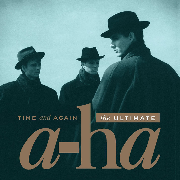 a-ha - Time and Again: The Ultimate [2CD] | MP3