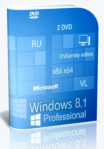 Microsoft® Windows® 8.1 Professional VL with Update 3 x86-x64 Ru by OVGorskiy® 05.2016 2DVD [Ru]