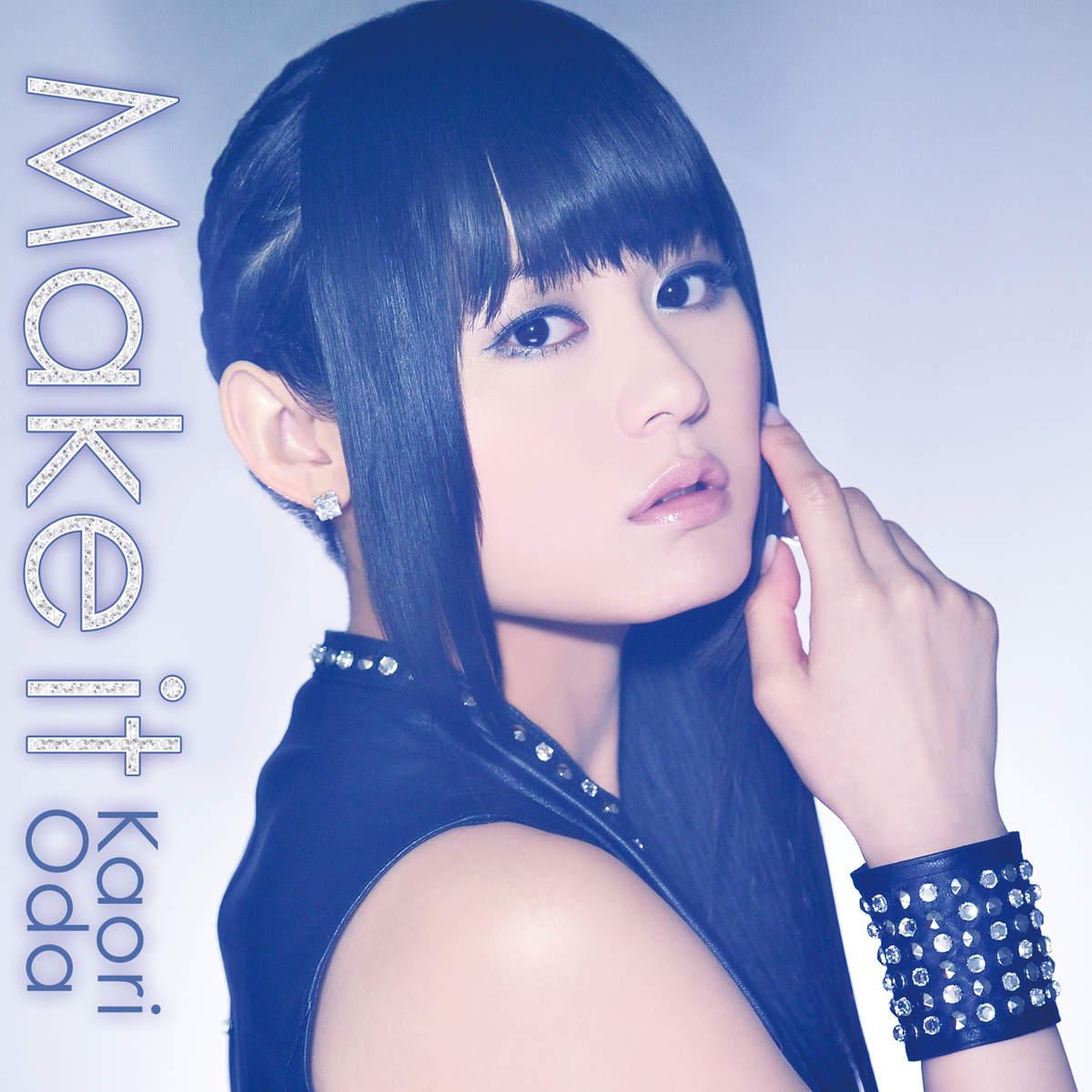 20160529.02.02 Kaori Oda - Make It cover.jpg