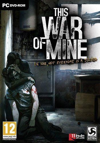 This War of Mine [Steam-Rip] (2014/MULTI12) 2.2.2 + 2 DLC