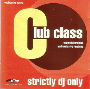 Club Class - Strictly DJ Only Series (1997-1998)