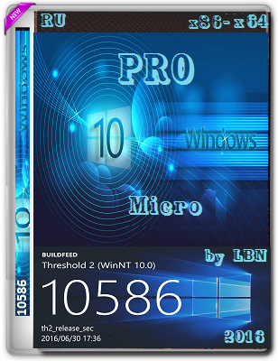Windows 10 Pro 10586.494 th2 by Lopatkin Micro (x86-x64) (2016) Rus