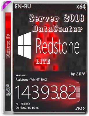 Windows Server 2016 DataCenter 14393.82 LITE by Lopatkin (x64) (2016) Rus/Eng