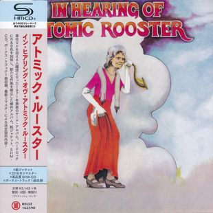 Atomic Rooster - Death Walks Behind You, In Hearing Of, Made In England, Nice 'N' Greasy [SHM-CD's] (2016)