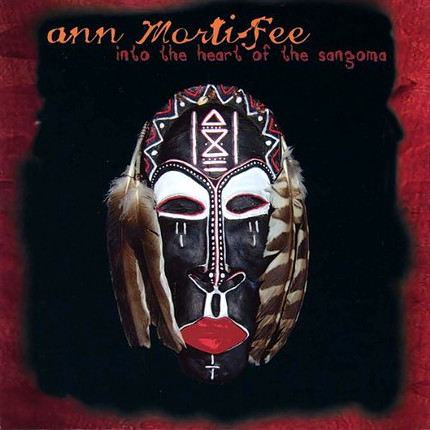 Ann Mortifee - Into the Heart of the Sangoma (2005) [DTS 5.0 CD-DA|44.1/16|image+cue|SACD] <Pop-Rock, African Word music>
