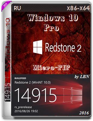 Windows 10 Pro 14915 rs2 MICRO-PIP by Lopatkin (x86-x64) (2016) Rus