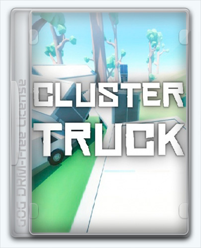 ClusterTruck (1.0) License GOG (2016) Eng