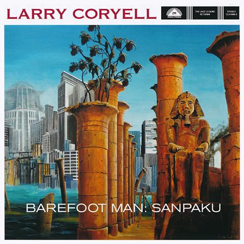 (Fusion) [CD] Larry Coryell - Barefoot Man: Sanpaku - 2016, FLAC (image+.cue), lossless