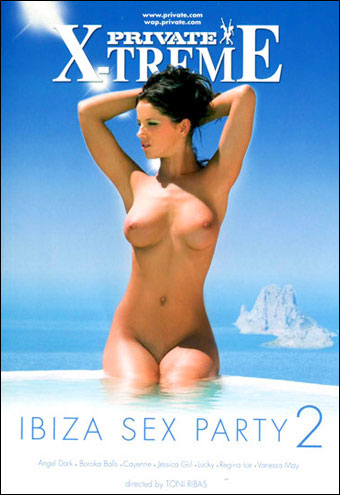 Секс вечеринка на Ибице 2 / Private Xtreme 35: Ibiza Sex Party 2 (2007) DVDRip |