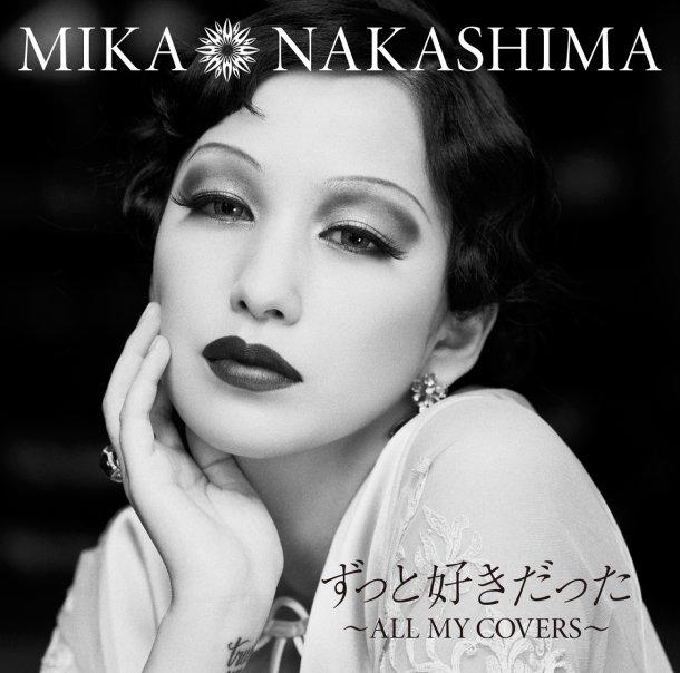 20170227.2234.3 Mika Nakashima - Zutto Suki Datta -All My Covers- (DVD) (JPOP.ru) cover 1.jpg