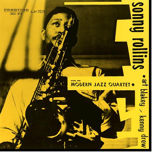 [TR24][OF] Sonny Rollins - Sonny Rollins With The Modern Jazz Quartet - 1956 / 2017 (Post-Bop)