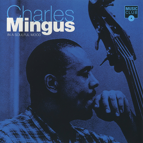 (Post-Bop) Charles Mingus - In A Soulful Mood - 1995, MP3, 320 kbps