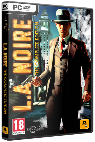 L.A. Noire: The Complete Edition [v 1.3.2617] (2011) PC | RePack от R.G. Механики