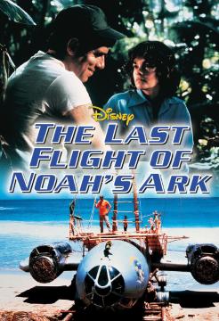 Последний полет Ноева ковчега / The Last Flight of Noah's Ark (1980) BDRip 720p