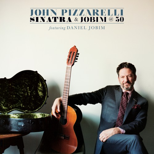 [TR24][OF] John Pizzarelli featuring Daniel Jobim - Sinatra & Jobim @ 50 - 2017 (Vocal Jazz)