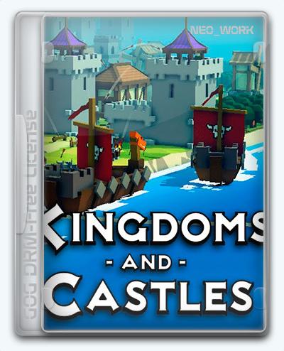 Kingdoms and Castles (2017) [En] (108r3) License GOG
