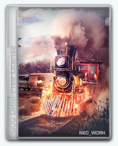 Bounty Train (2017) [Ru/Multi] (1.0.13832/dlc) License GOG [Trainium Edition]
