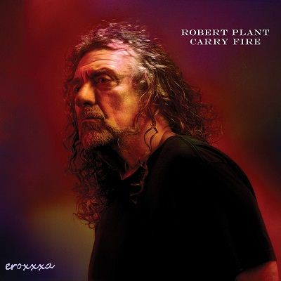 Robert Plant and The Sensational Space Shifters - Carry Fire (2017) [DSD 2.0|2822,4/1|image|Vinyl-Rip] <Rock>