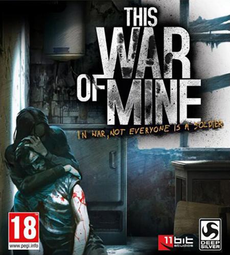 This War of Mine: Anniversary Edition (2014) PC | Лицензия