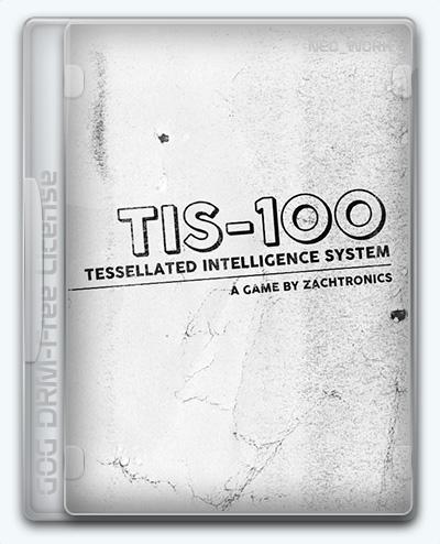 TIS-100 (2015) [En] (11.27.2017) License GOG