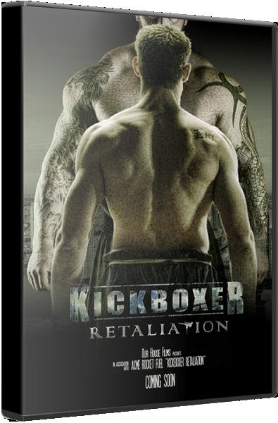 Кикбоксер: Возмездие / Kickboxer: Retaliation (2017) WEBRip | L
