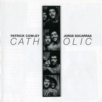 Patrick Cowley & Jorge Socarras - Catholic (2009) FLAC