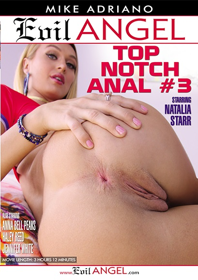 Top Notch Anal 3 (Mike Adriano, Evil Angel) [2017 г., Gonzo, Ass to Mouth, Big Cocks, Point Of View, Anal, DVDRip]
