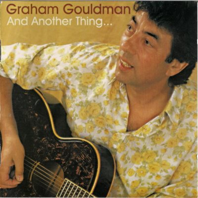 Graham Gouldman (ex-10 CC) - And Another Thing (2000) MP3