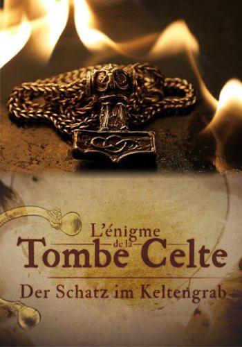 Загадка Кельтской гробницы / L'Enigme de la Tombe Celte (2017) HDTVRip [H.264/720p-LQ]