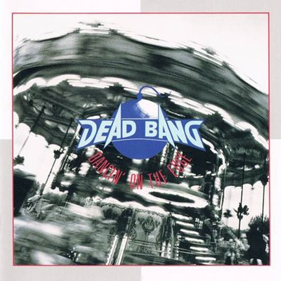 Dead Bang - Dancin' On The Edge [Japanese Edition] (1994) MP3